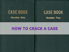 How to Crack a Case