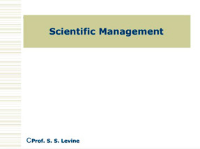 Scientific Management & Bureaucracy