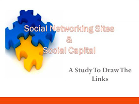 Social Networking Sites and Social Capital